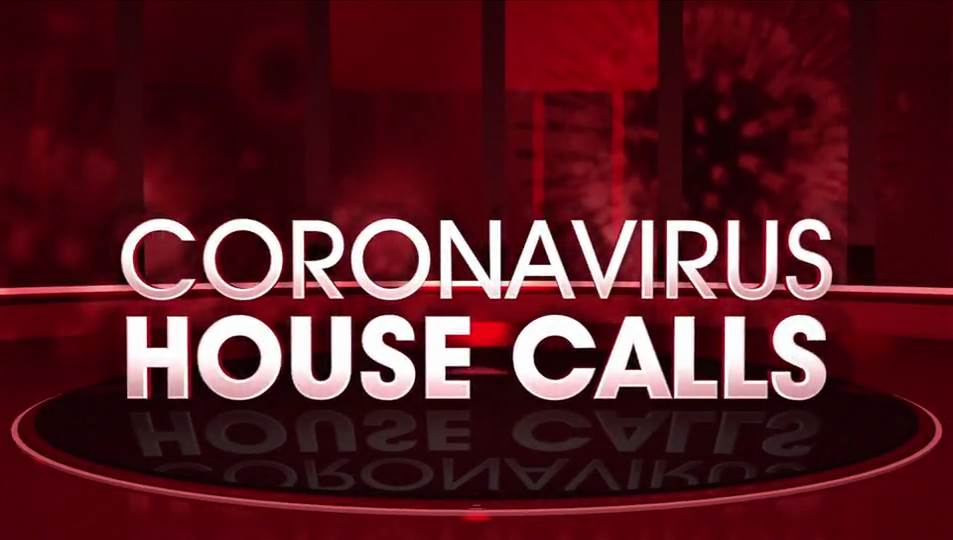 Dr. Jorge answers your questions on 'Coronavirus House Calls'