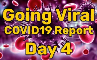 Going Viral – COVID19 Report – Day 4